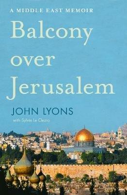 balcony-over-jerusalem-john-lyons-9781460752562